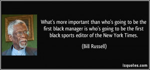 More Bill Russell Quotes