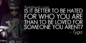 tyga #swag #quote #life #real #honest #love