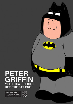 Quotes By Peter Griffin