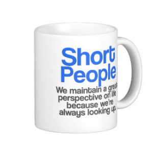 Short People Quotes Gifts