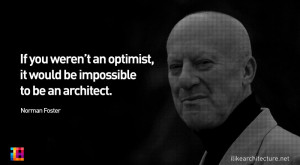 NORMAN FOSTER FAMOUS QUOTES buzzquotes.com