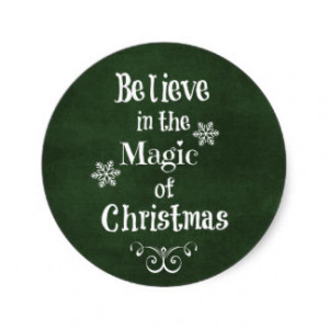 Believe in the magic of Christmas Quote Sticker