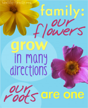 Print 8x10 art: Family: our flowers grow in many directions. Our roots ...
