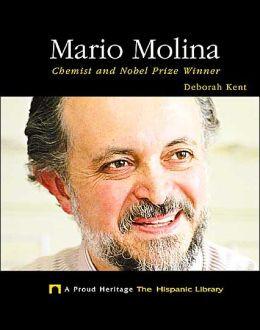 Mario Molina: Chemist and Nobel Prize Winner