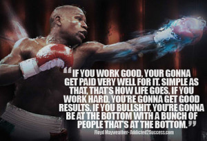 Floyd Mayweather Work Hard Reach Success Picture Quote