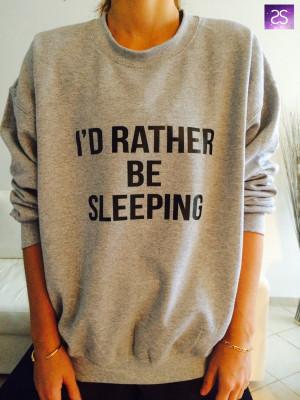rather be sleeping sweatshirt jumper cool fashion gift girls ...