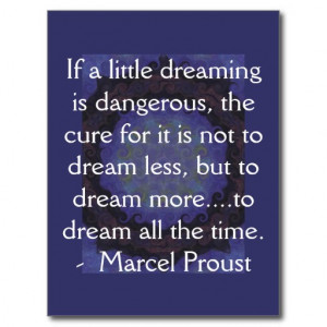 Marcel Proust quote about dreamers and dreaming Postcard