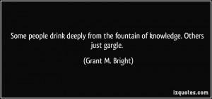 More Grant M. Bright Quotes