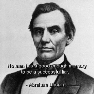 Abraham lincoln, quotes, sayings, liar, quote, wisdom, famous