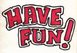 have_fun.jpg#have%20fun%20960x664