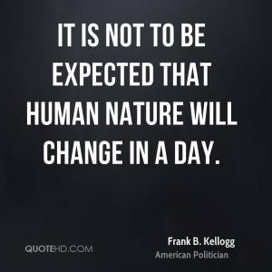 Frank B. Kellogg Nature Quotes