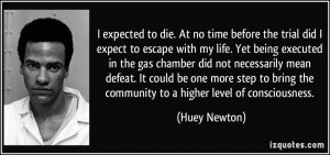 More Huey Newton Quotes