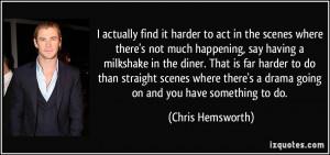 More Chris Hemsworth Quotes