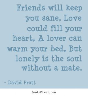 Keep Warm Quotes David pratt picture quotes