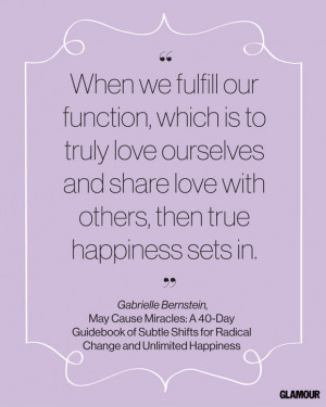 Happiness Quote From Gabrielle Bernstein 's May Cause Miracles: A 40 ...
