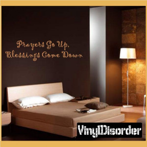Prayers go up, Blessing come down Wall Quote Mural Decal