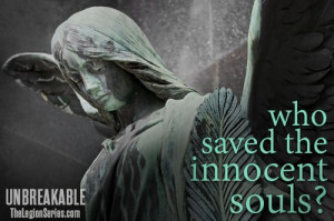 Who saved the innocent souls?