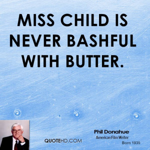Phil Donahue Food Quotes
