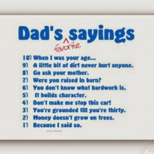 Dad 39 s Favorite Sayings