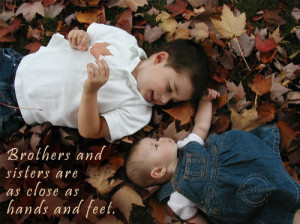 Brother Quote: Brothers and sisters are as close as... Brother- (2)