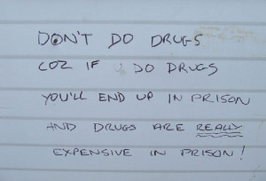 dont do drugs pic 36 Famous and Funny Quotes About Drugs