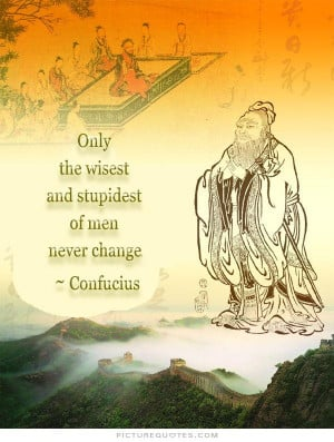 Quotes Confucius Quotes Men Quotes Wisest Quotes Stupidest Quotes