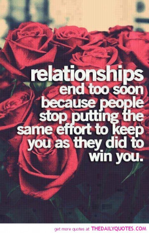 Ending Relationship Quotes Relationships end too soon