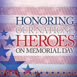 ... Memorial Day? Consider some of my favorite Memorial Day quotes in