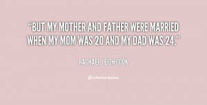 quote-Rachael-Leigh-Cook-but-my-mother-and-father-were-married-74501 ...