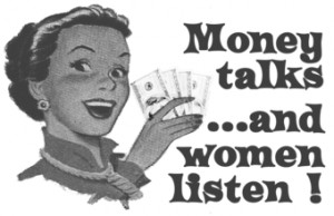 Money talks and women listen T-Shirts