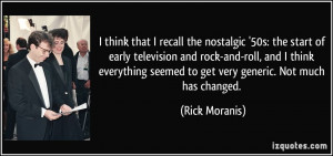 ... 50s-the-start-of-early-television-and-rock-and-roll-and-i-rick-moranis