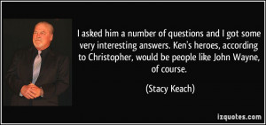 More Stacy Keach Quotes