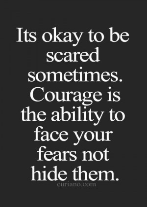 ... Quotes, Dont Be Scared Quotes, Best Life Quotes, Quotes Courage, Dust