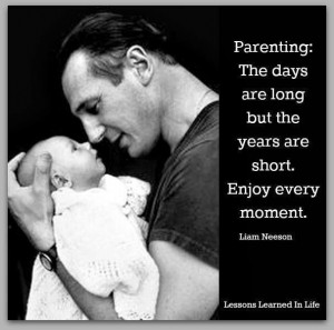 Parenting: Enjoy every moment!