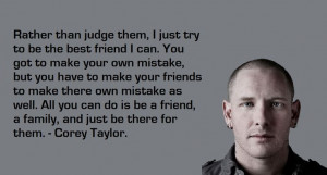 Corey Taylor quotesLife Quotes, Corey Taylors Quotes, Favorite Music ...