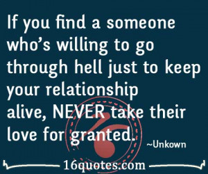... to keep your relationship alive, NEVER take their love for granted