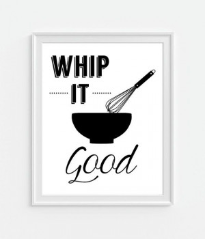 Whip It Good Kitchen Art Whisk Bowl Quote Poster by Picturality, $10 ...