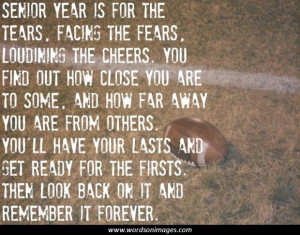 High School Football Senior Year Quotes