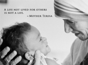 life not lived for others Mother Teresa Picture Quote