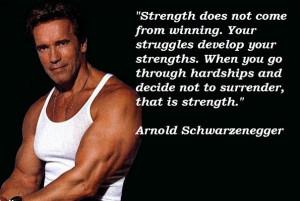 Arnold schwarzenegger famous quotes 1