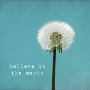 Believe in the magic 8x8 whimsical dandelion by SusannahTucker, $30.00