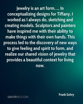 Frank Gehry Quotes