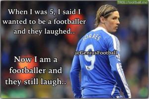Fernando Torres Tumblr Quotes