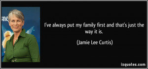 ve always put my family first and that's just the way it is. - Jamie ...