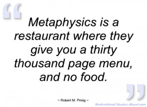 metaphysics is a restaurant where they robert m
