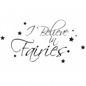 Believe In Fairies Wall Sticker - Wall Quotes