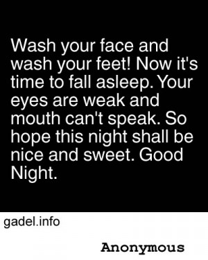 ... and Wash Your Feet! Now It's Time to fall asleep ~ Good Night Quote