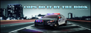-cop-cops-police-policeman-officer-car-cops-do-it-by-the-book-quote ...