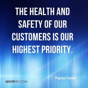 The health and safety of our customers is our highest priority.