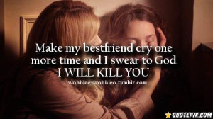 Best Friend Sayings That Make You Cry Make my best friend cry one